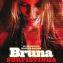 Bruna Surfistinha, um filme sobre garotas de programa