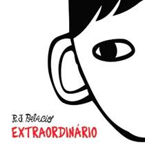 Extraordinário, livro de RJ Palacio ensina a ser gentil