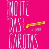 Noite das Garotas, o conto que antecede a série Garota ♥ Garoto