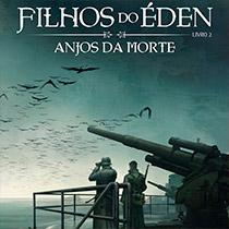 Filhos do Éden #2 – Anjos da Morte, de Eduardo Spohr