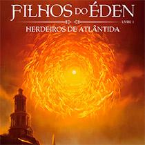 Filhos do Éden #1 – Herdeiros de Atlântida, de Eduardo Spohr