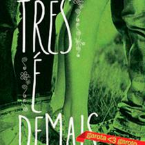 Três é Demais, livro da série Garota ♥ Garoto