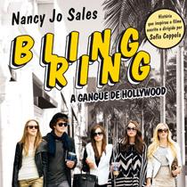 Bling Ring e o relato jornalístico apurado de Nancy Jo Sales sobre fama, status e celebridades