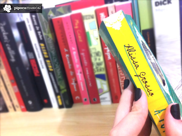 a turma livro, livro alissa grosso, livros sick lit, sick lit, pipoca musical, livro a turma alissa grosso