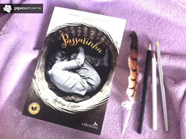 livro passarinha, livros kathryn erskine, pipoca musical, resenha livro passarinha kathryn