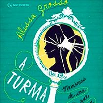 A Turma, estreia literária de Alissa Grosso, é superficial, mas inteligente