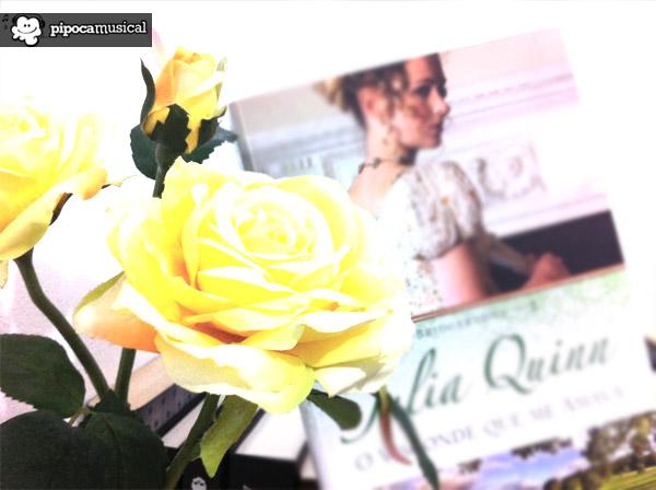 o visconde que me amava, livro julia quinn visconde, resenha livro visconde que me amava, pipoca musical, os bridgertons serie, flores, livros jane austen