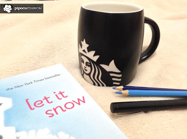 livro deixe a neve cair, let it snow book, pipoca musical, raquel moritz, starbucks books, music