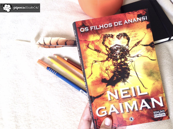 livro filhos de anansi, anansi boys, neil gaiman, pipoca musical, raquel moritz
