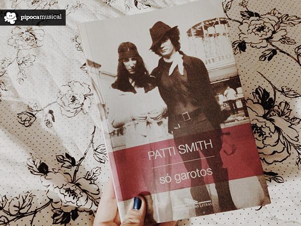 livro só garotos patti smith, patti smith books, companhia das letras livros, pipoca musical, livros sobre musicos