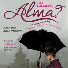 """Chás, lobisomens e acidez permeiam o livro """"Alma?"""", de Gail Carriger"""