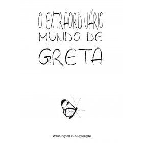 """Literatura independente de qualidade em """"O Extraordinário Mundo de Greta"""""""