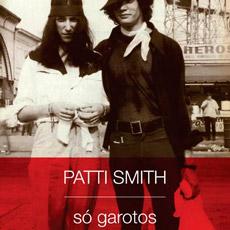 """Patti Smith e sua declaração de amor à Mapplethorpe em """"Só Garotos"""""""