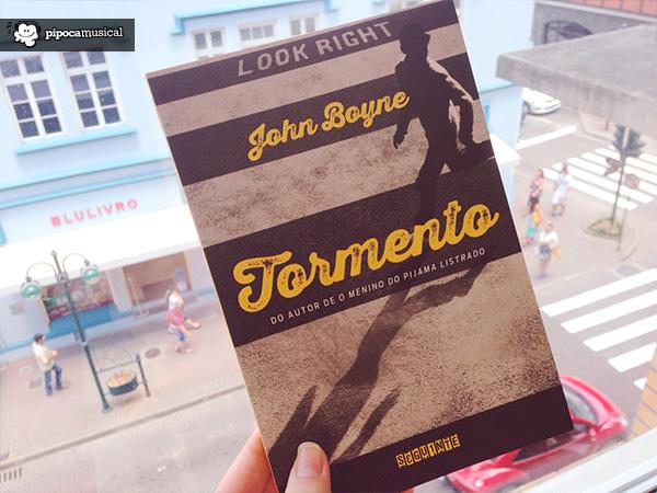 resenha tormento john boyne, livro tormento, editora seguinte lançamentos, pipoca musical