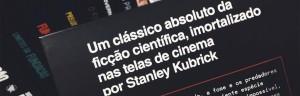 2001, a obra máxima de Arthur C. Clarke e Stanley Kubrick