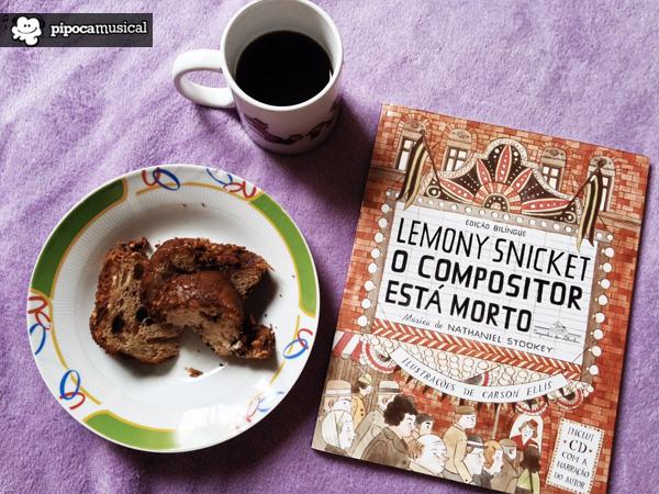 o compositor esta morto, lemony snicket, livro em ingles, livro bilingue snicket, pipoca musical