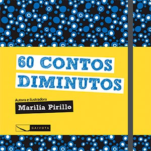Um livro viajante com 60 contos, 60 momentos, 60 sentimentos