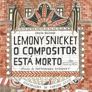 O Compositor está Morto: música e literatura numa experiência completa