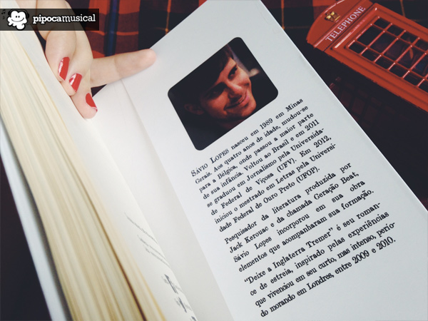 Deixe a Inglaterra Tremer, Sávio Lopes, Livros sobre Londres, Pipoca Musical