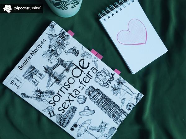 sorriso de sexta-feira, beatriz marques, pipoca musical, livros cronicas