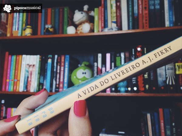 resenha livros, livro sobre livros, vida livreiro aj fikry, pipoca musical, raquel moritz