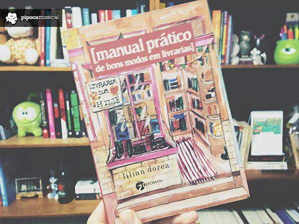 manual pratico bons modos livraria, lilian dorea, pipoca musical, livros engraçados, trabalhar livraria