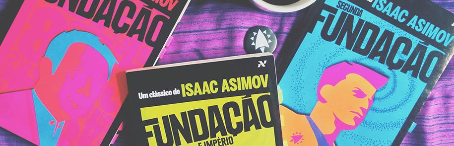 Asimov nos apresenta à maior aventura da raça humana na Trilogia da Fundação