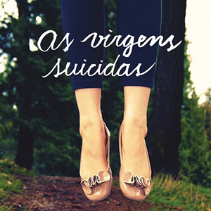 "O lado cult(uado) de ""As Virgens Suicidas"""