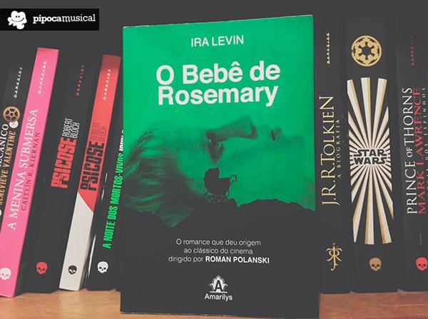 livro bebê rosemary, polanski, ira levin, pipoca musical