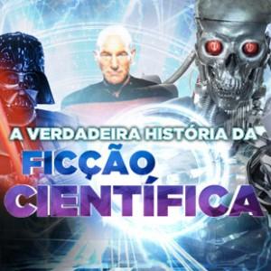 A Verdadeira História da Ficção Científica, uma minissérie da BBC