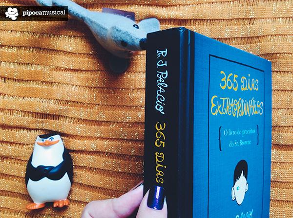 365 dias extraordinarios, livro preceitos sr browne, pipoca musical, intrinseca