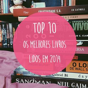 Top 10 – Os melhores livros lidos em 2014