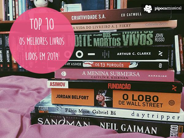 top 10, melhores livros 2014, dicas livros legais