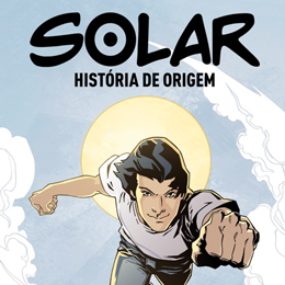 Conheça um super herói mineiro, com poderes do Deus-Sol