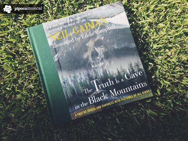 a verdade é uma caverna nas montanhas negras, resenha, livros neil gaiman, pipoca musical