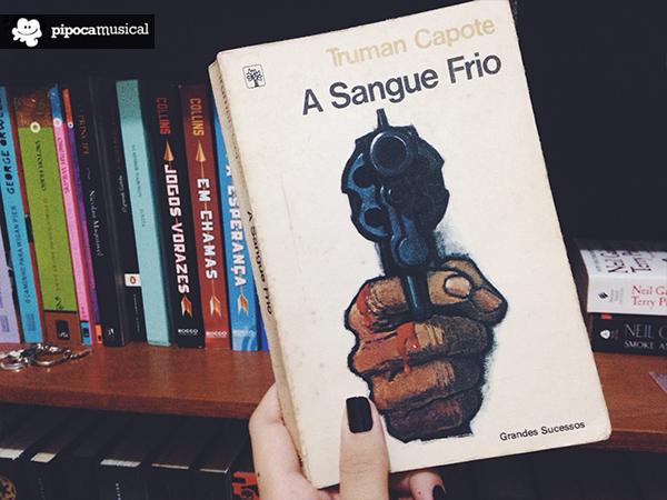 Livros que mudaram a minha vida: A Sangue Frio