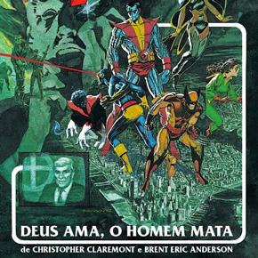 X-Men: Deus Ama, o Homem Mata