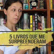 5 livros que me surpreenderam | Especial de Aniversário