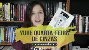 Risadas, zumbis e Carnaval em Yuri: Quarta-Feira de Cinzas, graphic novel de Daniel Og