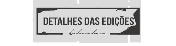 Detalhes das Edições #LendoSandman