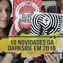 10 novidades da DarkSide® Books para 2016