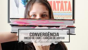 Convergência + Medo de Cair + Canção de Orfeu | #LendoSandman