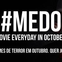 Projeto M.E.D.O. – Movies Everyday in October | #medo31