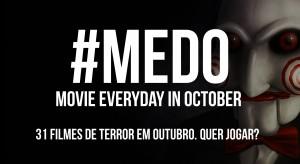 PROJETO MEDO - Filmes de Terror em Outubro