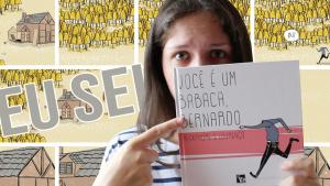 Resenha de Você é um Babaca, Bernardo - Alexandre S. Lourenço