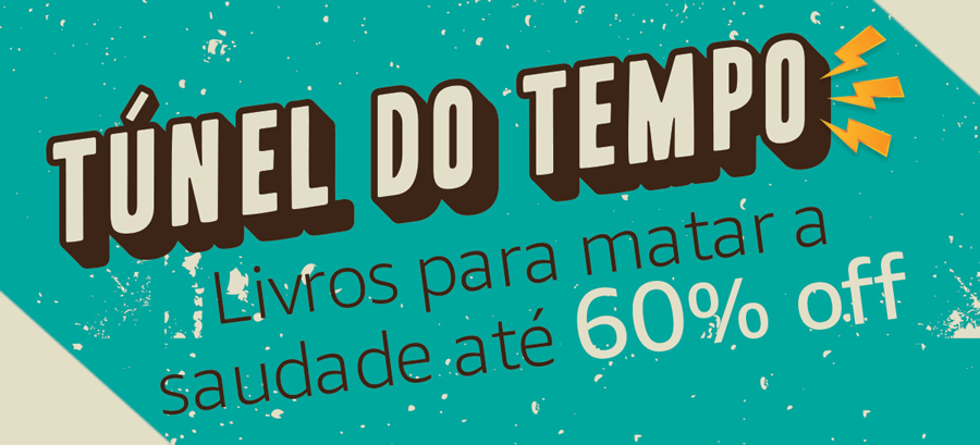 Túnel do Tempo - promoção na Amazon