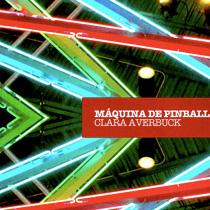 Máquina de Pinball, livro de Clarah Averbuck