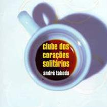 Clube dos Corações Solitários, de André Takeda