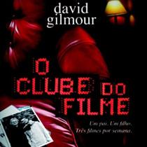 O Clube do Filme, livro de David Gilmour