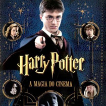 Harry Potter – A Magia do Cinema